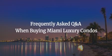 Perguntas e respostas na compra de condomínios de luxo de Miami